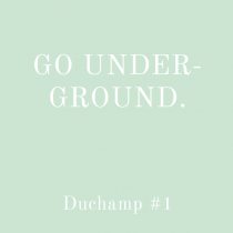 #001_Go underground#1