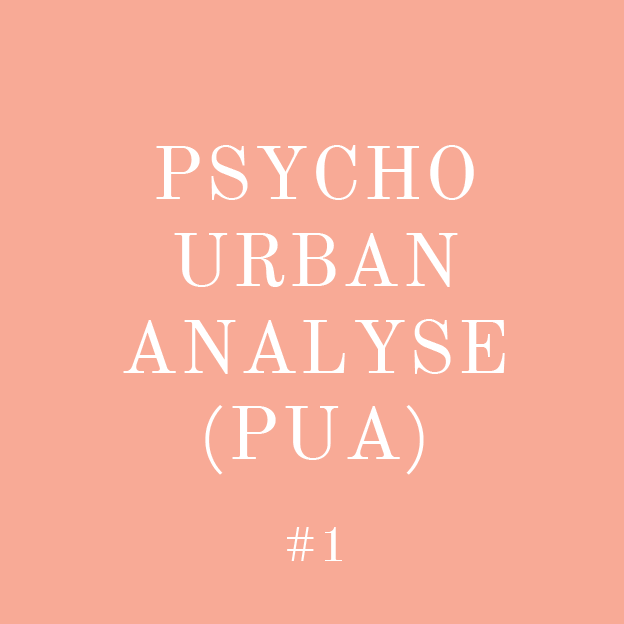 #001_Pscho-Urban-Analyse-PUA
